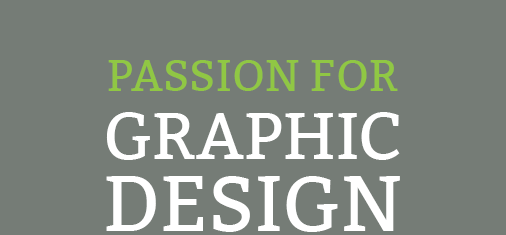 Passion for Graphic Design