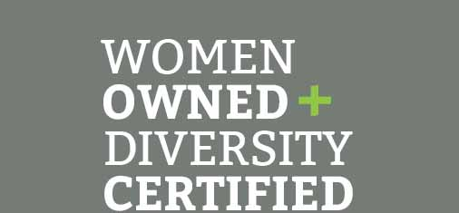 Women Owned and Diversity Certified
